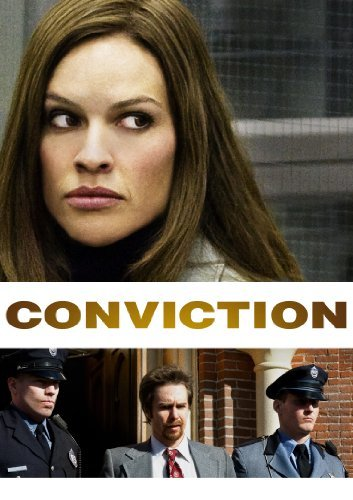 Conviction The Movie. Why was the movie not even