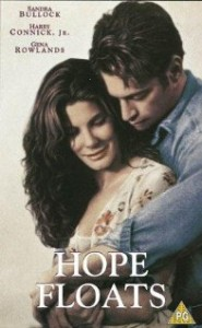 10 Reasons Hope Floats is a Guilty Pleasure