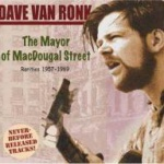 A Coen Brothers Movie About Dave Van Ronk?