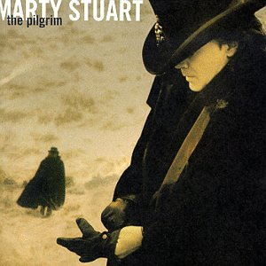 Marty Stuart The Pilgrim