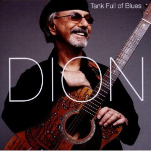 Dion's Tank Full of Blues (CD Review)