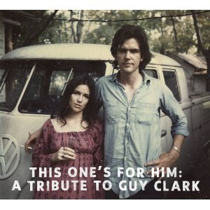 "Tribute to Guy Clark CD is ""Stuff That Works"""