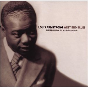 "Louis Armstrong's Genius and ""West End Blues"""
