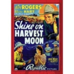 shine on harvest moon roy rogers
