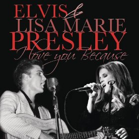 "Duet From Elvis and Lisa Marie: ""I Love You Because"""