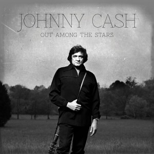 """A New Johnny Cash Album: """"Out Among the Stars"""""""