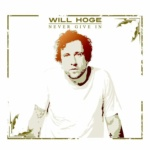 "Song of the Day:  Will Hoge's ""A Different Man"""