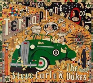 "Steve Earle ""Ain't Nobody's Daddy Now"""