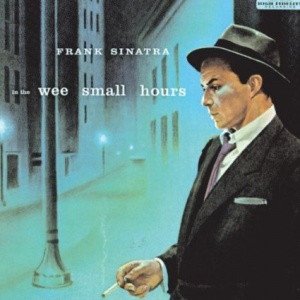 "3 a.m. Albums: Frank Sinatra's ""In the Wee Small Hours"""
