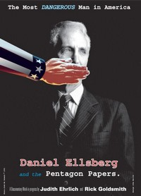Daniel Ellsberg: The Most Dangerous Man