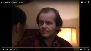 Laugh of the Day: Shining Trailer Parody