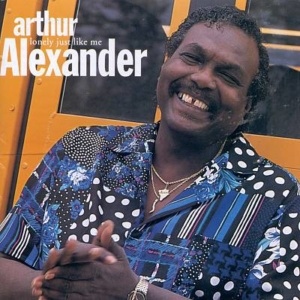 "Arthur Alexander: ""Every Day I Have to Cry"""