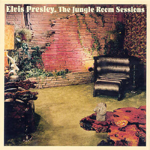 "3 a.m. Albums: Elvis Presley's ""The Jungle Room Sessions"""