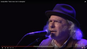 "Buddy Miller's Touchstone: ""That's How I Got to Memphis"""