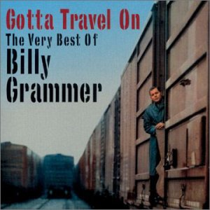 "Billy Grammer and Buddy Holly's Opening Song, ""Gotta Travel On"""