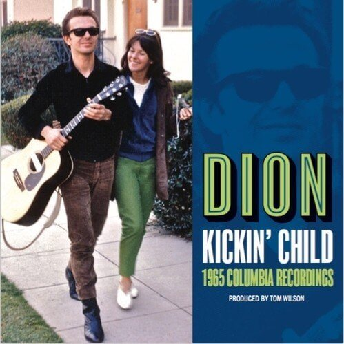 "Dion's Lost ""Kickin' Child"" (Album Review)"